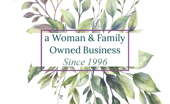 "text of ""a Woman & Family Owned Business since 1996"" surrounded by water color leaves with a TheSage.com logo at the top"